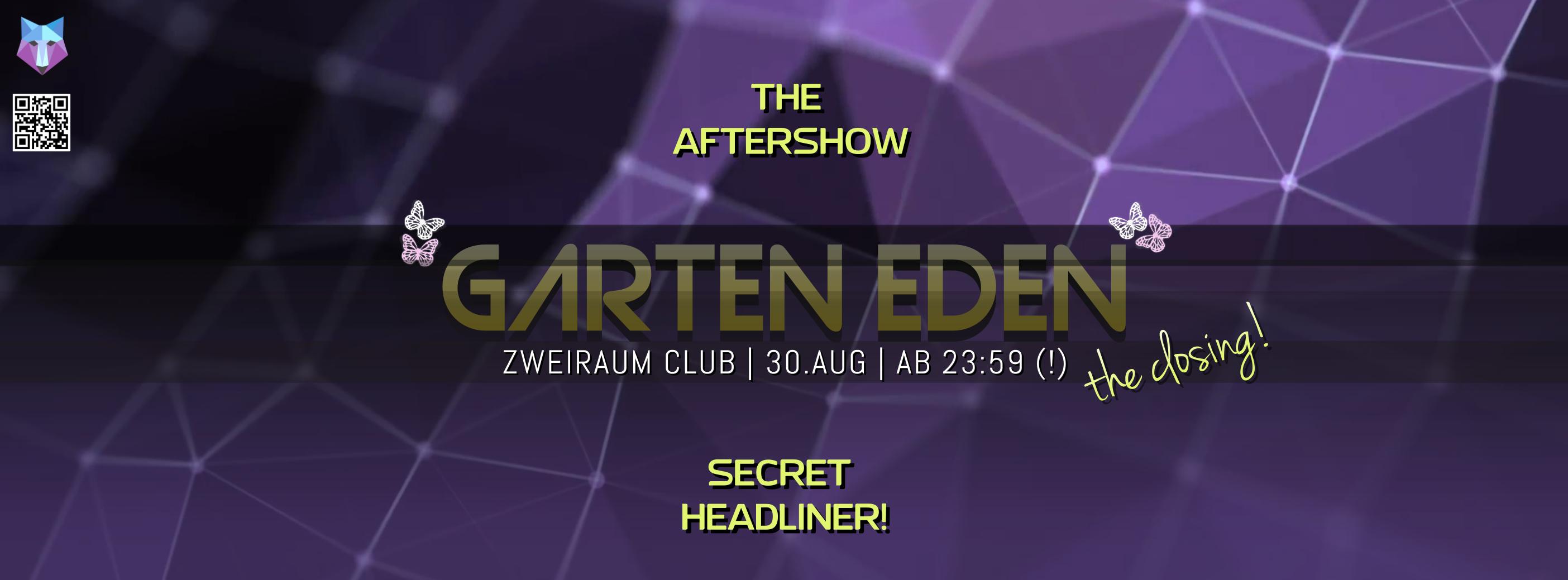 GARTEN EDEN - Closing