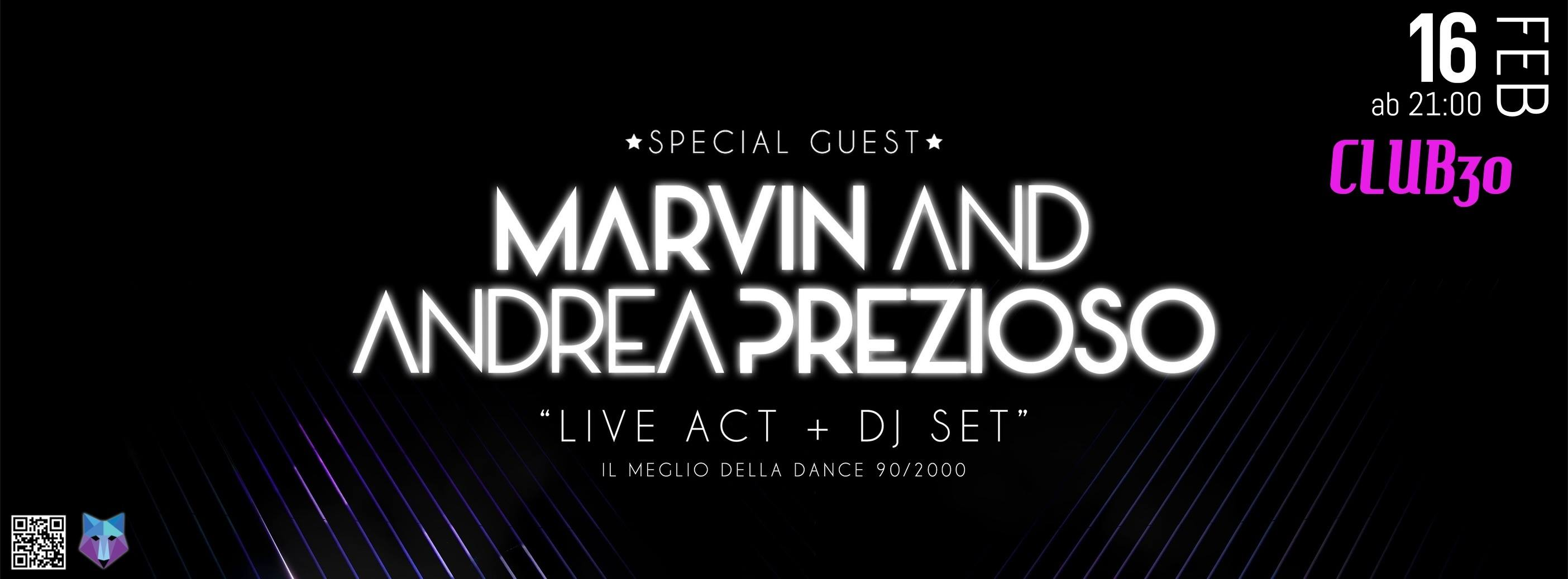 CLUB 30 | Prezioso feat. Marvin
